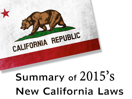 Summary of 2015's New California Laws